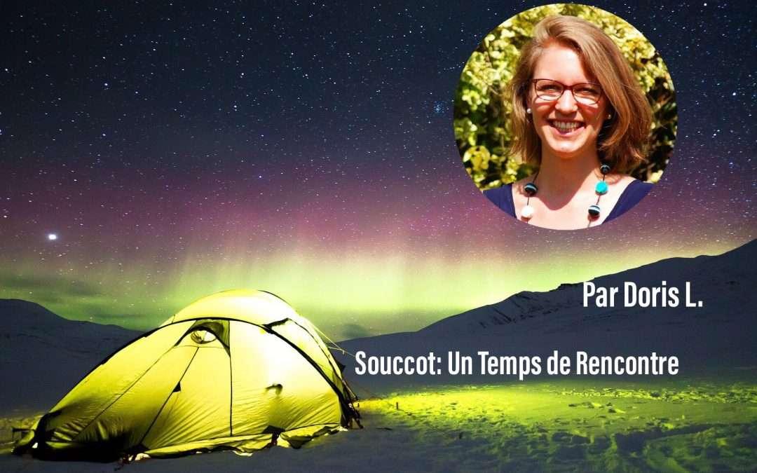 """Souccot """"ou fête des tentes"""", une fête toujours actuelle!"""