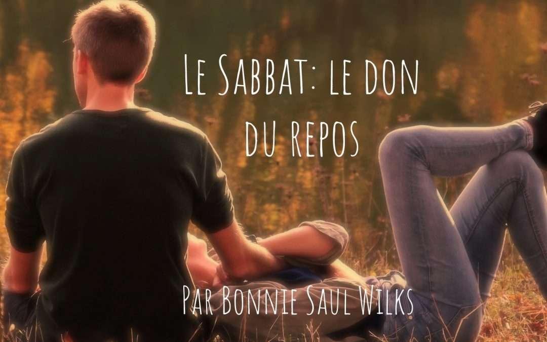 Le Sabbat: Le Don Du Repos