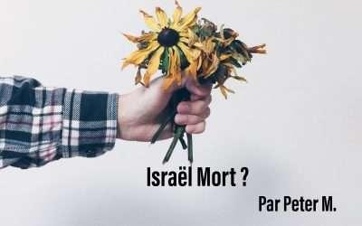 Israël mort ?